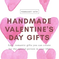 Handmade Valentines Gifts For The Sentimental Soul